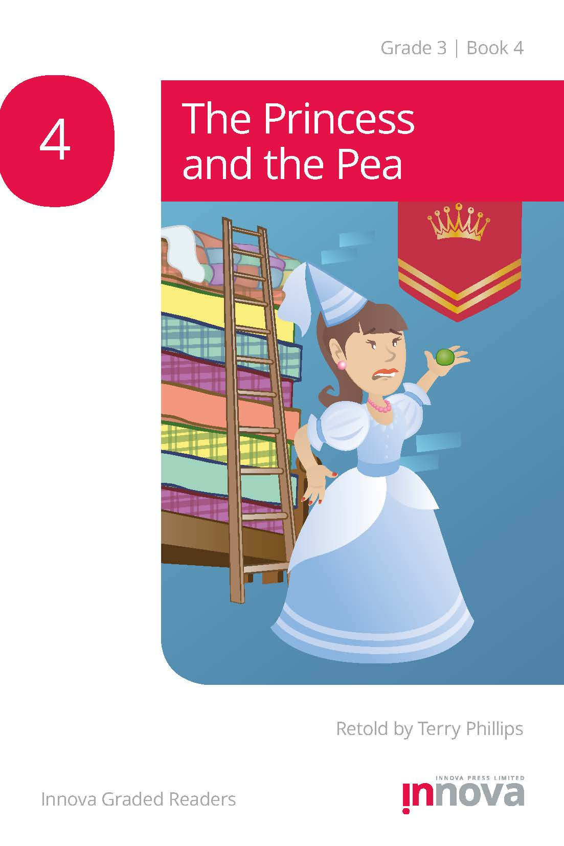Innova Press The Princess and the Pea cover, a girl in a blue dress and cone hat holds up a green pea