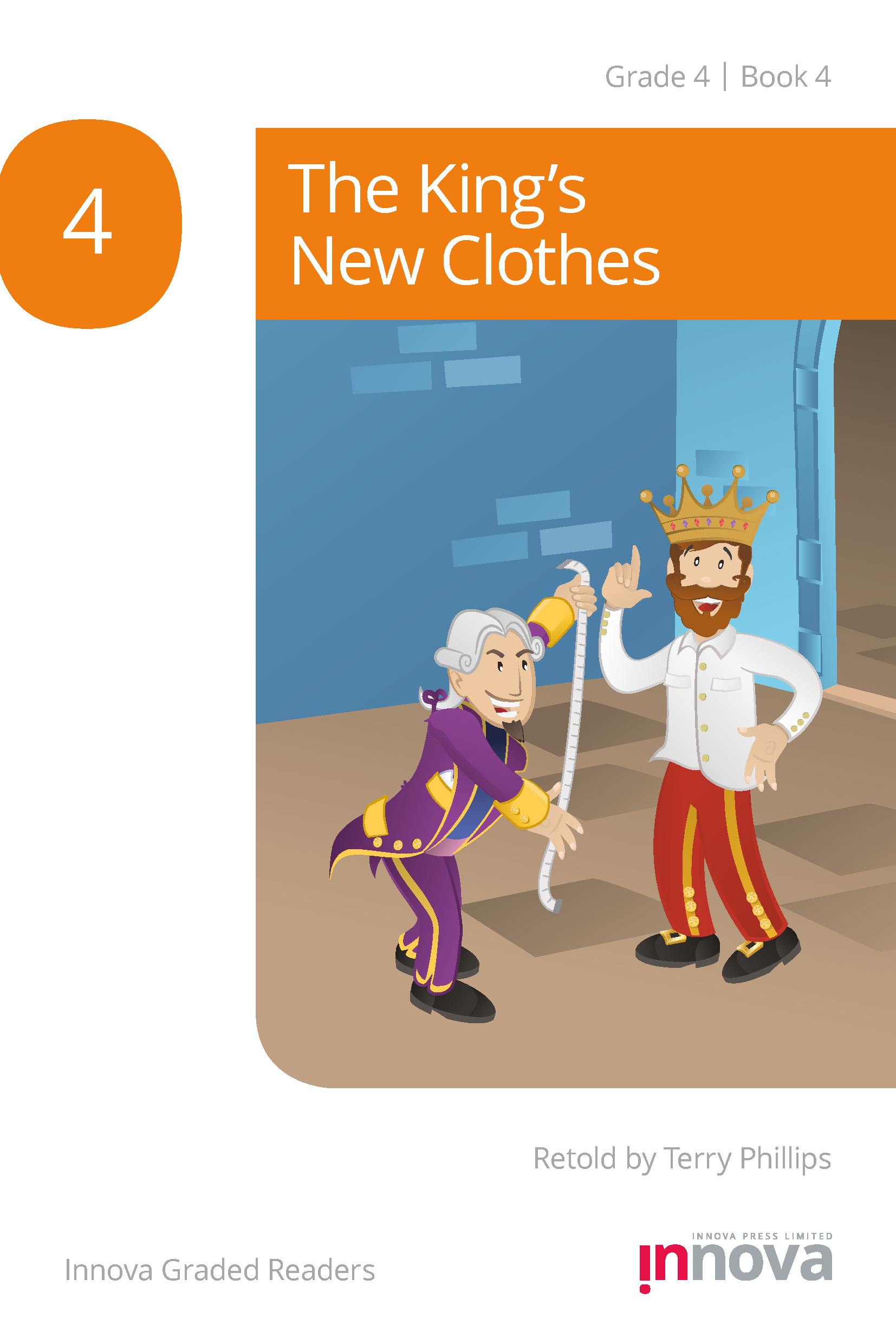 Innova Press The King's New Clothes cover, a man in a purple suit hold a tape measure next to a man in a crown