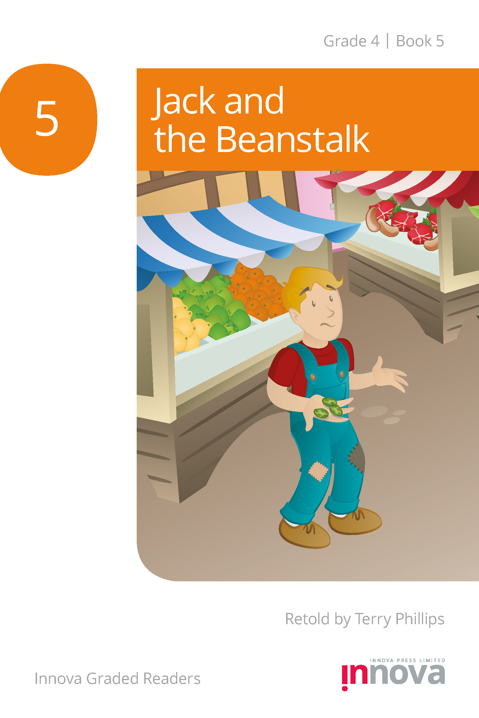 Innova Press Jack and the Beanstalk cover, a boy in dungarees stands in front of a food stall holding some beans
