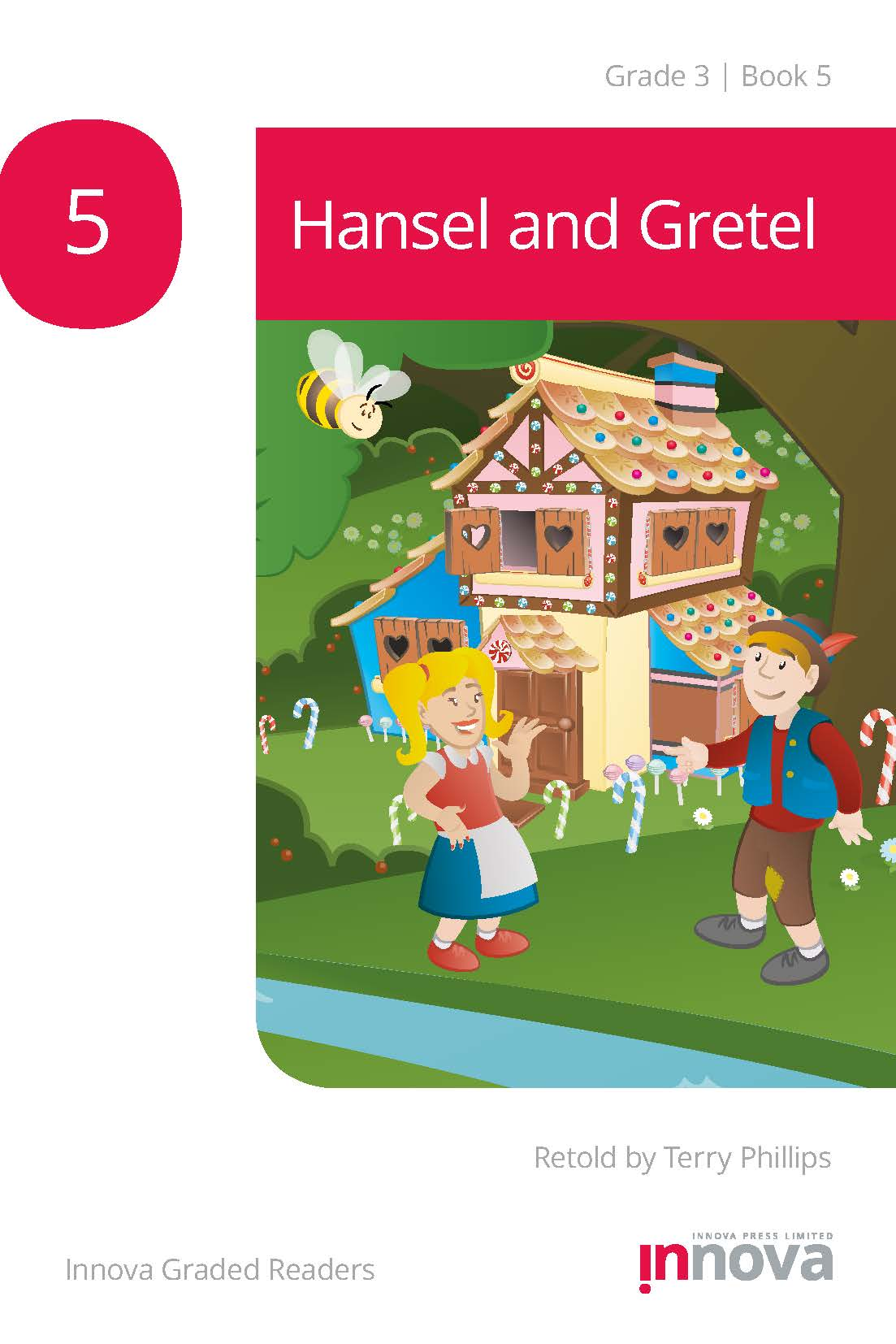 Innova Press Hansel and Gretel cover, a boy in a blue waistcoat and a girl with pigtails stand in front of a house made of sweets
